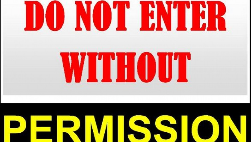 Enter only after having obtained permission and [in ...